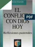 Garrido, J. El Conflicto Con Dios Hoy. Reflexiones Pastorales. Sal Terrae, 2000.