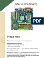 PLACA MÂE.pptx