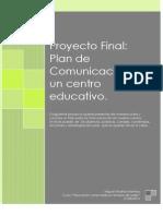 Proyecto Final Plan de Comunicación de centro educativo _ Miguel Medina Martínez.docx