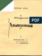Berenik Anna - A Félre Magyarázott Anonymus