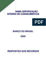 Resposta aos Recursos Certificação Tecnologia da Informação Março 2009
