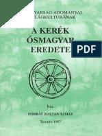 Forray Zoltán Tamás - A Kerék Ősmagyar Eredete