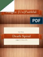 Death Spiral - Judges 2 Keynote