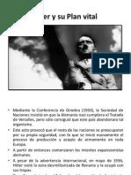 Hitler y Su Plan Vital