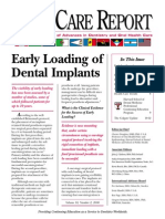 Early Loading of Dental Implants