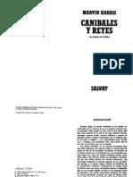 Harris, Marvin - Canibales y Reyes. Los Orígenes de La Cultura (Antro)