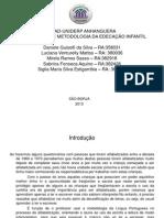 Organização e Metodologia Da Educação Infantil