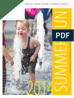 Summer Fun 2014