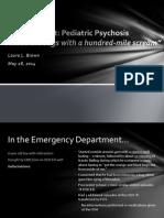 Acute Pediatric Psychosis