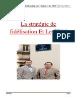 La Stratégie de Fidélisation El Le CRM