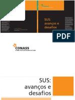 SUS_avanços e Desafios_Conselho Nacional de Secretários de Saúde