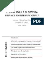 Quién Regula El Sistema Financiero Internacional