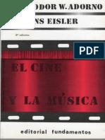 ADORNO Theodor El Cine y La Musica H. Eisler Introducción Capitulo 1 PARTE 1