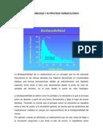 Biodisponibilidad y Su Proceso Farmacológico