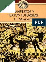 F. T. Marinetti - Manifiestos y Textos Futuristas