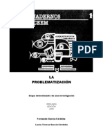 La problematizacion [Una etapa determinante en la investigacion]
