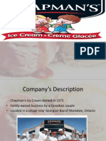 Chapman_s Ice Cream, Presentation