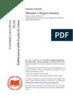 Mario Negri, «Miceneo e lingua omerica», Firenze, La Nuova Italia, 1981 (Pubblicazioni della Facoltà di Lettere e Filosofia dell'Università degli Studi di Milano, 91).