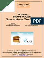Kutxabank. DOGMAS LOS JUSTOS (Respuesta a Ignacio Marco-Gardoqui)