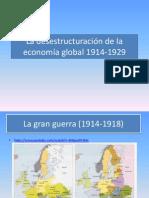 La Desestructuración de La Economía Global 1914-1929-resumen