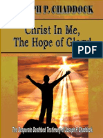 CHRIST IN ME, THE HOPE OF GLORY! By Joseph P. Chaddock,