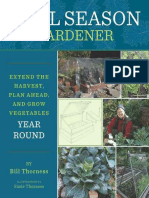 Cool Season Gardener Extend the Harvest, Plan Ahead, And Grow Vegetables Year-Round