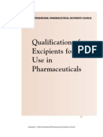 Qualification of Excipients for Use in Pharmaceuticals