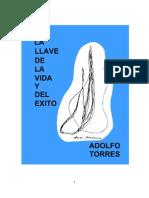 La llave de la vida y del exito - Adolfo Torres