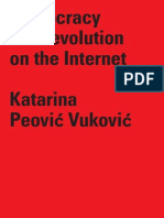 Democracy and Revolution on the Internet
