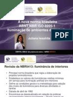 A nova norma brasileira ABNT NBR ISO 8995-1 - Iluminação de ambientes de trabalho