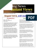 Breaking News..Tata will sink TISCO one day..Ref:09-BN-002