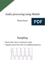 Audio Processing Using Matlab