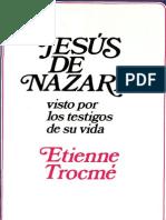 Trocme, E., Jesús de Nazaret Visto Por Los Testigos de Su Vida