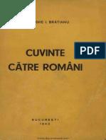 Cuvinte Catre Romani - Zece Conferinte Si Prelegeri - Gh.I. Bratianu