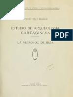 Estudio de Arqueología Cartaginesa - La Necrópoli de Ibiza - Vives y Escudero (1917)