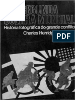 16387 - Segunda Guerra Mundial - Historia Fotografica Do Grande Conflito - Vol. 2 - Charles Herridge