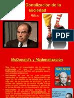 La McDonalización de La Sociedad