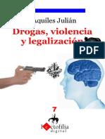 Drogas, Violencia y Legalizacion