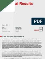 Q1 2014 SquareTwo Investor Call Presentation 05.07.141