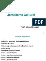 Disciplina Jornalismo Cultural-Lilian Crepaldi