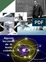 Lecciones desde la física cuántica