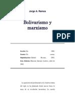Bolivarismo y Maxismo.
