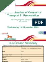 Bus Eireann Presentation for Transport 21 Briefing