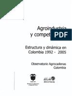 Agroindustria y Competitividad Estructura y Dinámica en Colombia 1992-2005