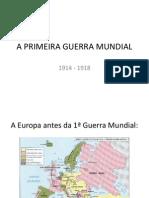 aprimeiraguerramundial-120222152558-phpapp01
