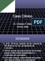 Caso Clínico Fratura de Rádio Distal1