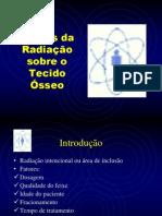Efeitos Da Radiação Sobre o Tecido Ósseo
