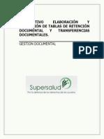 INSTRUCTIVO ELABORACIÓN Y APLICACIÓN DE TABLAS DE RETENCIÓN DOCUMENTAL Y TRANSFERENCIAS  DOCUMENTALES SUPERINTENDENCIA DE SALUD.docx