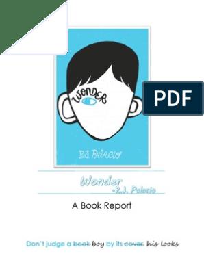 Wonder - A Book Report | Friendship | Narration