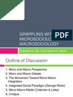 Grappling With Microsociology and Macrosociology
